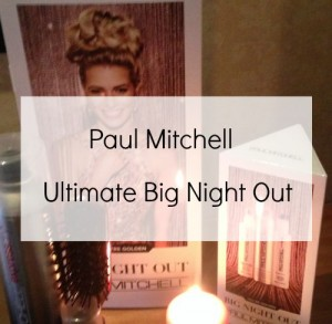 Paul Mitchell – Ultimate Big Night Out Event